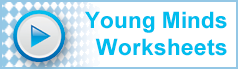 Free worksheets for Young Minds